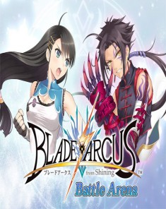 لعبة Blade Arcus from Shining Battle Arena بكراك CODEX