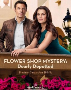 فيلم Flower Shop Mystery: Dearly Depotted 2016 مترجم