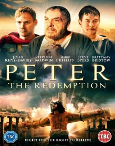 فيلم The Apostle Peter: Redemption 2016 مترجم