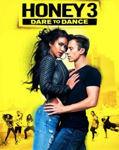 فيلم Honey 3: Dare to Dance 2016 مترجم
