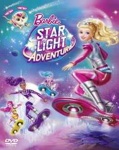 فيلم Barbie: Star Light Adventure 2016 مترجم