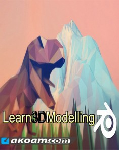 كورس Learn 3D Modelling - The Complete Blender Creator Course