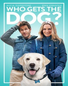 فيلم Who Gets The Dog 2016 مترجم