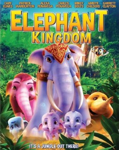 فيلم Elephant Kingdom 2016 مترجم
