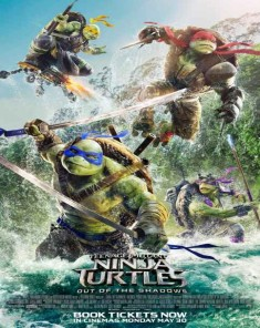 فيلم Teenage Mutant Ninja Turtles: Out of the Shadows 2016 مترجم 3D