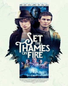 فيلم Set the Thames on Fire 2015 مترجم