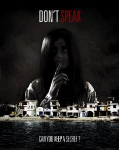 فيلم Don't Speak 2015 مترجم