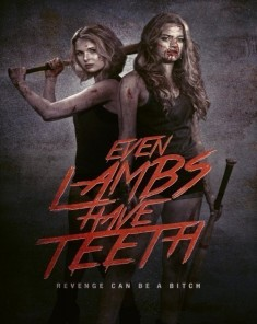 فيلم Even Lambs Have Teeth 2015 مترجم