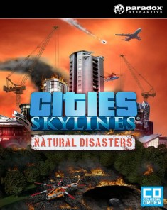 لعبة Cities Skylines Natural Disasters PROPER بكراك CODEX