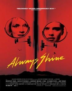 فيلم Always Shine 2016 مترجم