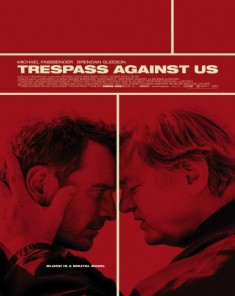 فيلم Trespass Against Us 2016 مترجم