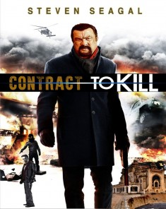 فيلم Contract to Kill 2016 مترجم