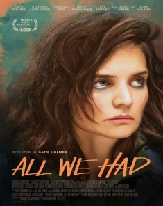 فيلم All We Had 2016 مترجم