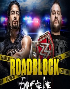 مهرجان WWE Roadblock End Of The Line 2016