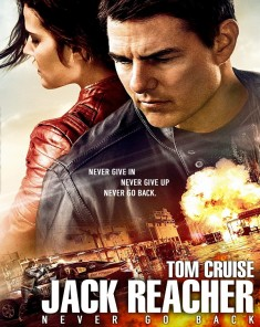 فيلم Jack Reacher: Never Go Back 2016 مترجم