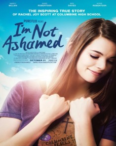 فيلم I'm Not Ashamed 2016 مترجم