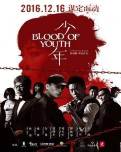 فيلم Blood of Youth 2016 مترجم
