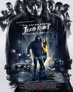 فيلم They Call Me Jeeg Robot 2015 مترجم