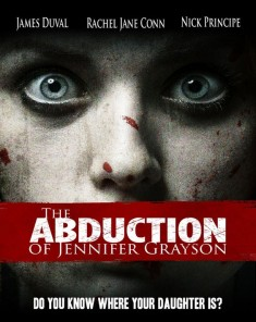 فيلم The Abduction of Jennifer Grayson 2017 مترجم