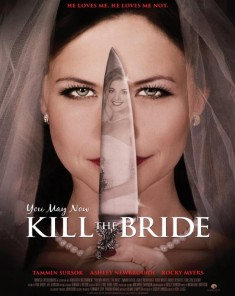 فيلم You May Now Kill The Bride 2016 مترجم