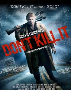 فيلم Dont Kill It 2016 مترجم