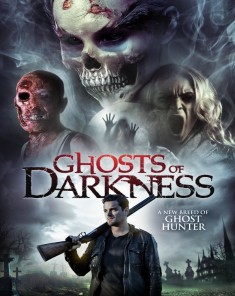 فيلم Ghosts of Darkness 2017 مترجم