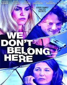 فيلم We Don't Belong Here 2017 مترجم