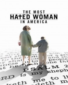 فيلم The Most Hated Woman In America 2017 مترجم