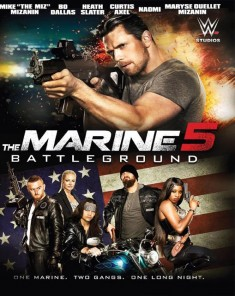 فيلم The Marine 5: Battleground 2017 مترجم