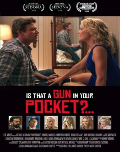 فيلم Is That a Gun in Your Pocket 2016 مترجم
