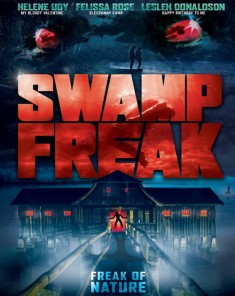 فيلم Swamp Freak 2017 مترجم
