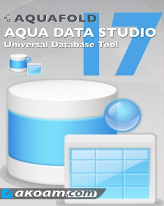 برنامج Aqua Data Studio v17.0.12 Full