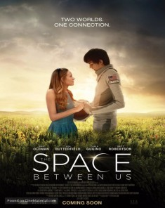 فيلم The Space Between Us 2017 مترجم