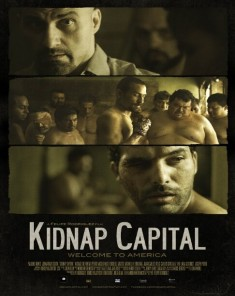 فيلم Kidnap Capital 2016 مترجم