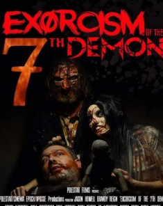 فيلم Exorcism Of The 7th Demon 2017 مترجم