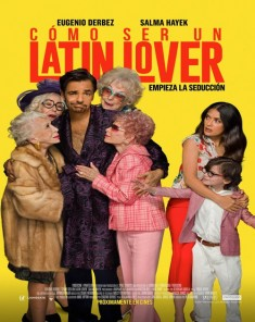 فيلم How to Be a Latin Lover 2017 مترجم HDTS