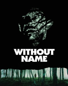 فيلم Without Name 2016 مترجم