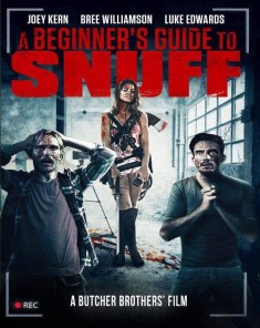 فيلم A Beginners Guide to Snuff 2016 مترجم