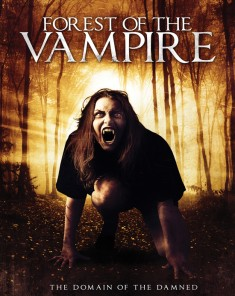 فيلم Forest Of The Vampire 2016 مترجم