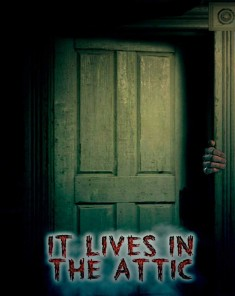 فيلم It Lives In The Attic 2016 مترجم