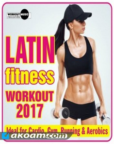البوم  Latin Fitness Workout 2017