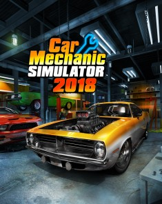 لعبة CAR MECHANIC SIMULATOR 2018 ريباك فريق FitGirl