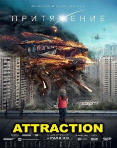 فيلم Attraction 2017 مترجم