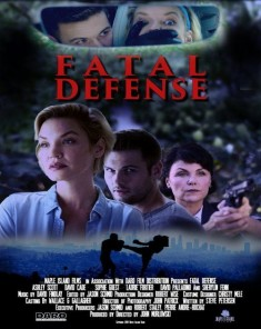 فيلم Fatal Defense 2017 مترجم
