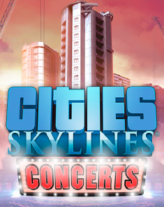 لعبة Cities Skylines Concerts بكراك CODEX