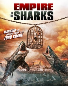 فيلم Empire of the Sharks 2017 مترجم