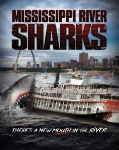 فيلم Mississippi River Sharks 2017 مترجم