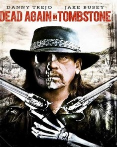 فيلم Dead Again in Tombstone 2017 مترجم