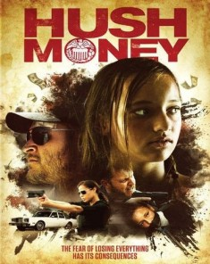 فيلم Hush Money 2017 مترجم