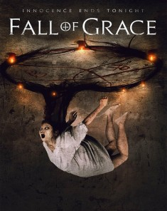 فيلم Fall Of Grace 2017 مترجم